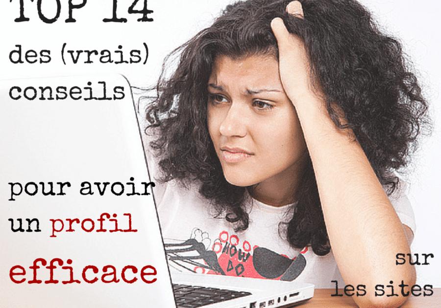 7 conseils pour BRILLER sur les sites de RENCONTRE