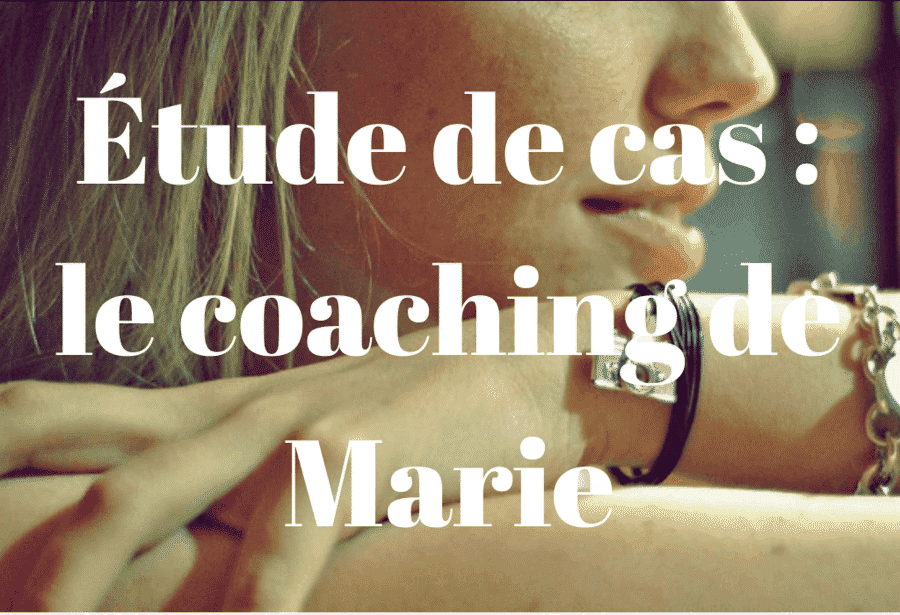 Étude de cas _ le coaching de Marie