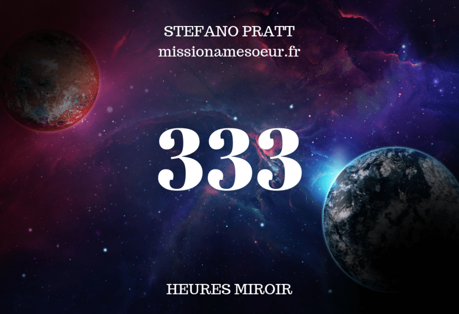 333 heure miroir Stefano Pratt MissionaAmeSoeur